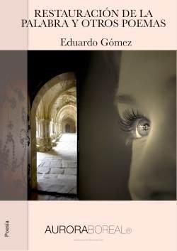 Restauración de la palabra y otros poemas